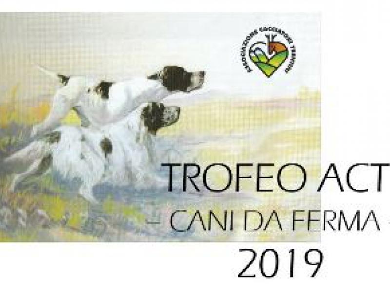 Trofeo ACT - Calendario prove cani da ferma 2019